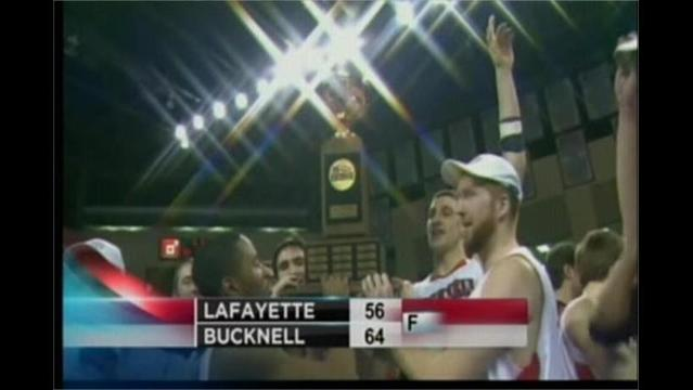 3/13- Bucknell 64 Lafayette 56- Bison Going to the BIg Dance