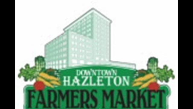 Chamber Announces Changes for This Year's  Downtown Hazleton Farmers' Market