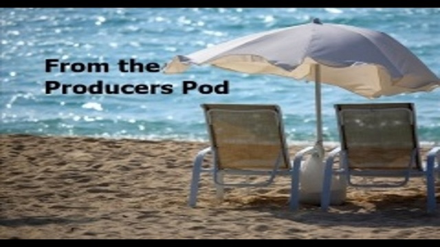 From the Producers Pod  November 18-19, 2017