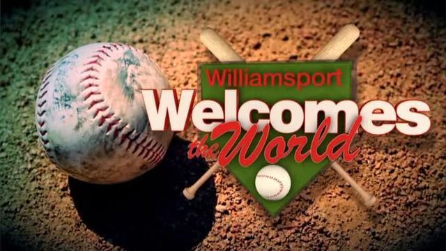 Williamsport Welcomes the World-